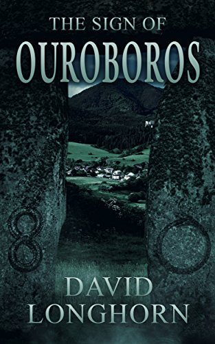 The Sign of Ouroboros by [Longhorn, David]