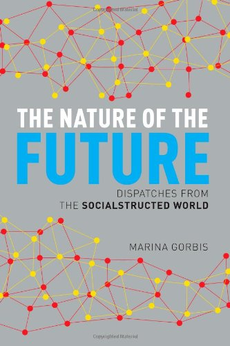 Image of The Nature of the Future: Dispatches from the Socialstructed World