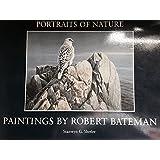 Portraits Of Nature Paintings By Robert Bateman