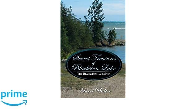Secret Treasures of Blackston Lake : The Blackston Lake Saga