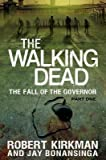 The Walking Dead: The Fall of the Governor Part One