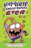 Nuttiest Knock-Knocks Ever, Matt Rissinger and Philip Yates, 1402742568