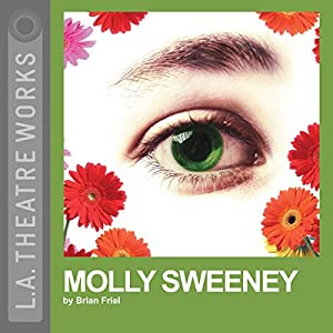 Molly Sweeney (Dramatized) Performance