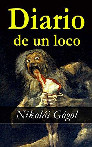 Diario de un loco (Spanish Edition) by [Gógol, Nikolái]
