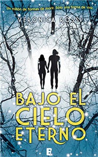 Bajo el cielo eterno (Cielo Eterno 1) (Spanish Edition)