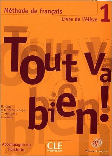 Tout Va Bien 1 Methode De Francais Livre De L Eleve
