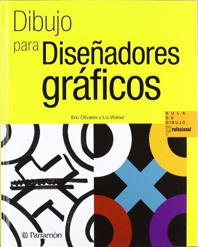 Descargar Libro Dibujo Para Diseñadores Graficos Eric Olivares