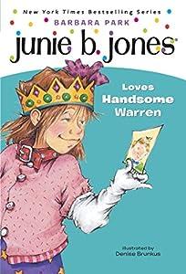 Junie B. Jones #7: Junie B. Jones Loves Handsome Warren