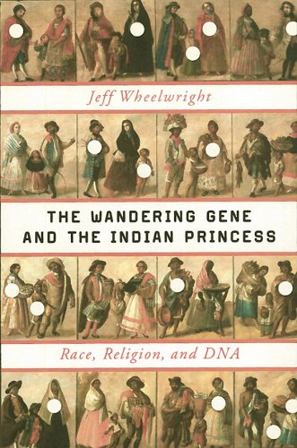 The Wandering Gene and the Indian Princess: Race, Religion, and DNA cover
