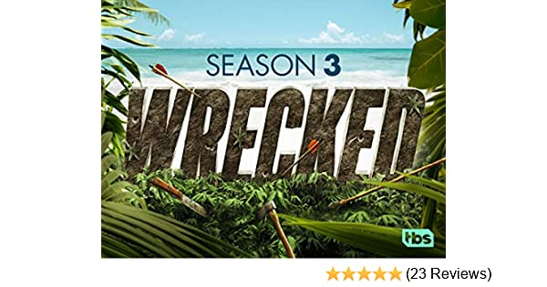 Amazon com: Watch Wrecked Season 3 | Prime Video