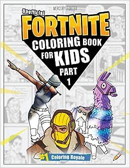 fortnite coloring book part 1 unofficial fortnite coloring book