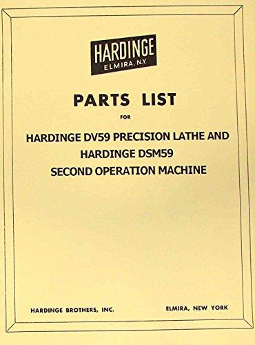 HARDINGE DV59 DSM59 Lathe Part Manual DV-59 DSM-59
