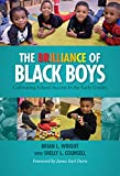 img - for The Brilliance of Black Boys: Cultivating School Success in the Early Grades book / textbook / text book