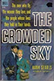 The Crowded Sky, Hank Searls, 0671811630
