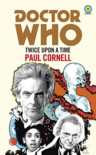 Doctor Who: Twice Upon a Time: 12th Doctor Novelisation (City Paul Classic Smith)