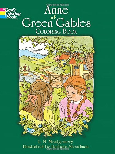 (Anne of Green Gables Coloring Book (Dover Classic Stories Coloring Book))