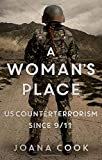 "Joana Cook, ""A Woman's Place: US Counterterrorism Since 9/11"" (Oxford UP, 2020)"