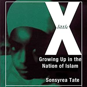 Little X: Growing Up in the Nation of Islam Audiobook