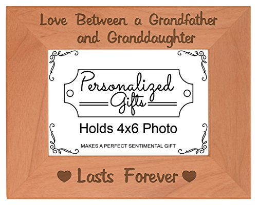 Personalized Gifts New Grandpa Gifts Love Between a Grandfather and Granddaughter Lasts Forever for Grandpa Natural Wood Engraved 4x6 Landscape Picture Frame Wood