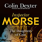 The Daughters of Cain: Inspector Morse Mysteries, Book 11 | Colin Dexter