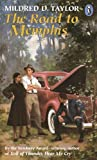 The Road to Memphis, Mildred D. Taylor, 0140360778