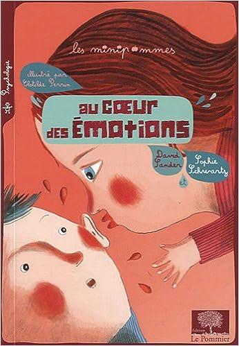 Lire Au coeur des émotions pdf