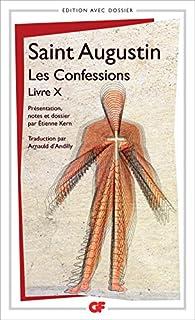 Les Confessions, Livre X par Saint Augustin