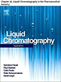 Liquid Chromatography: Chapter 16. Liquid Chromatography in the Pharmaceutical Industry