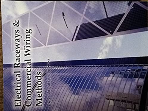 electrical raceways commercial wiring methods richard e loyd rh amazon com Electric Current Electrical Wiring Diagrams For Dummies