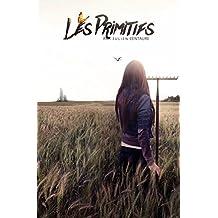 Les primitifs (French Edition)