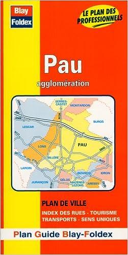 Ebooks téléchargement gratuit deutsch Plan de ville : Pau (avec un index) PDF PDB CHM
