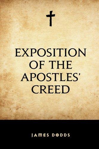 Exegesis of the Apostles' Creed