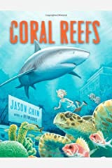 Coral Reefs by Jason Chin (October 25,2011) Hardcover