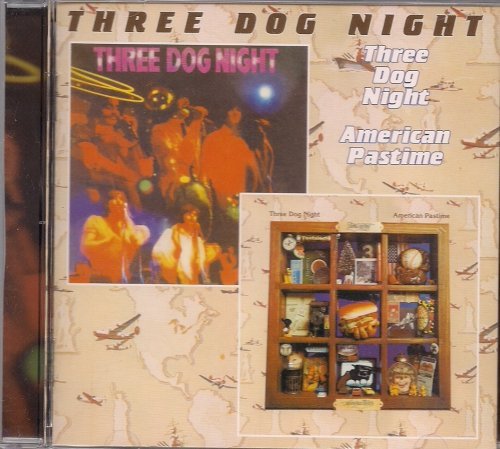 Three Dog Night/American Pastime (Three Dog Night Golden Biscuits)