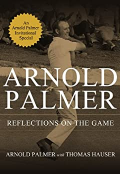 Reflections on the Game by [Hauser, Thomas, Palmer, Arnold]