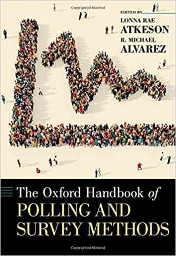 The Oxford Handbook of Polling and Survey Methods (Oxford