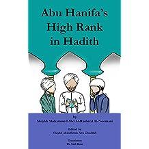 Abu Hanifa's High Rank in Hadith (Makaanat Al-Imaam Abi Hanifa Fi Al-Hadith)