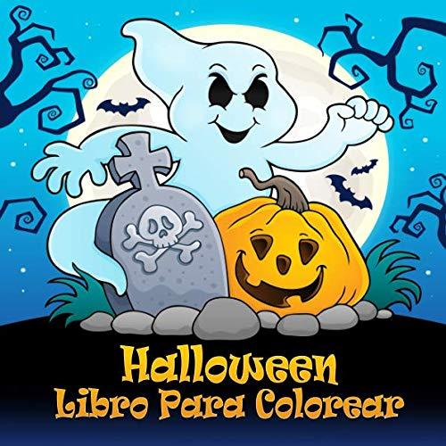 Halloween Libro Para Colorear: Divertidas páginas para colorear de Halloween para niños a partir de 4 años y adultos (Spanish Edition)]()