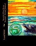 Seaside Glass Buoy Sunset~ Lined Journal, Laurel Sobol, 1495355101