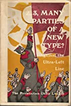 Two, Three, Many Parties of a New Type?…