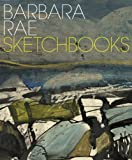 Barbara Rae Sketchbooks, Richard Cork and Gareth Wardell, 1907533109