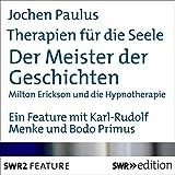 Download Der Meister der Geschichten - Milton Erickson und die Hypnotherapie (Therapien für die Seele) in PDF ePUB Free Online
