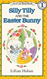 Silly Tilly and the Easter Bunny, Lillian Hoban, 006444127X