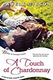 A Touch of Chardonnay (Love in Wine Country)