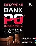 IBPS CWE-VII Bank PO (PO/MT) Preliminary Examination 2017