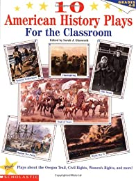 10 American History Plays for the Classroom (Grades 4-8)