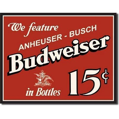 Budweiser Bud 15 Cents Beer Bottle Retro Vintage Tin Sign - 32x41 cm by Poster Revolution -