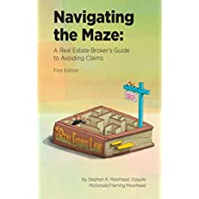 Navigating the Maze: A Real Estate Broker's Guide to Avoiding Claims