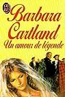 Un amour de légende par Cartland