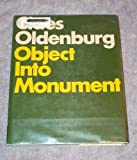 Front cover for the book Claes Oldenburg Object Into Monument by Barbara Haskell